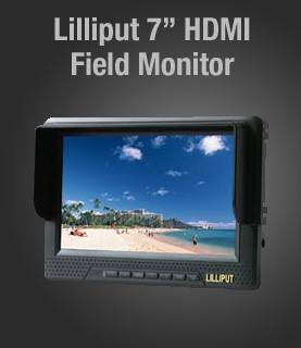 Lilliput 7-inch HDMI field monitor